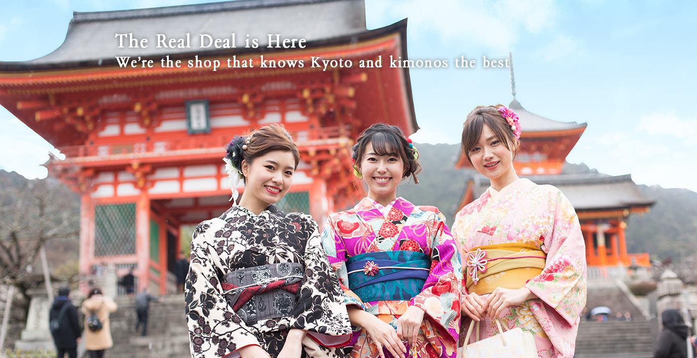 The Real Deal is Here We're the shop that knows Kyoto and kimonos the best.